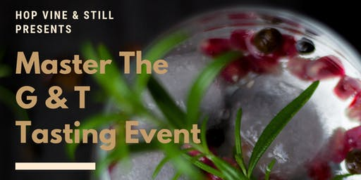 Master The G&T Tasting Event