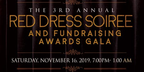 3rd Annual Red Dress Soiree & Fundraising Awards Gala tickets