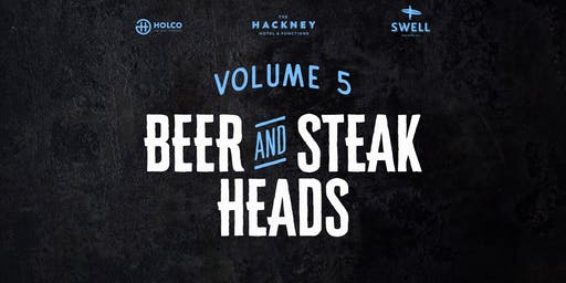 Beer & Steak Heads vol 5 - Swell Brewery