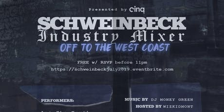 FREE entry b4 11pm 6/27/19 Schweinbeck Industry Mixer tickets