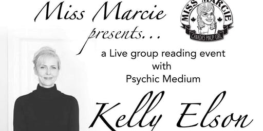 Medium Kelly Elson  at the Kingsbridge Centre  (Presented by Miss Marcie)