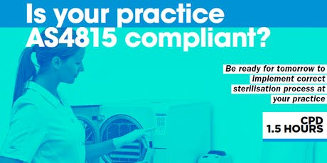 Is you practice AS/NZS 4815/4187 compliant? tickets