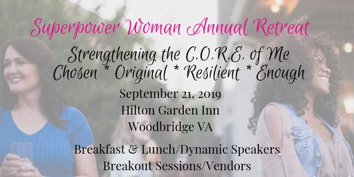 2019 Superpower Woman Annual Retreat - Strengthening the CORE of Me
