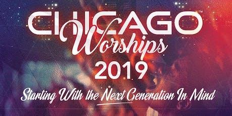 Chicago Worships 2019 tickets