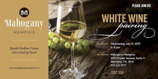 White Wine Pairing- Wednesday July 31st, 2019