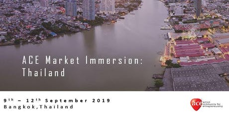 ACE Market Immersion: Thailand (Registration of Interest) tickets