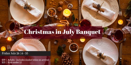 Christmas in July Banquet