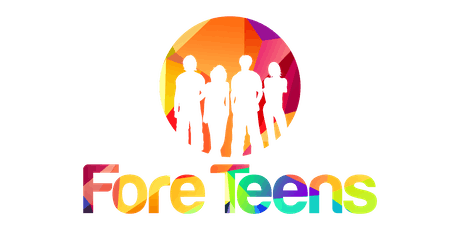 Fore Teens 2nd Annual Teen Summit tickets