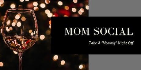 Mom Social Night tickets