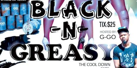 Black & Greasy tickets