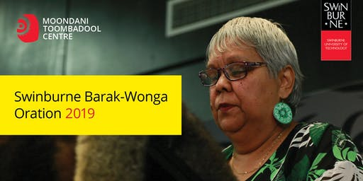 2019 Annual Swinburne Barak Wonga Oration