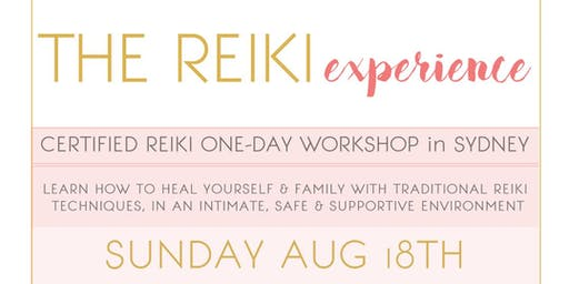 The Reiki Experience -  Certified Reiki one day workshop in Sydney