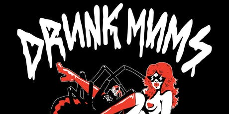 DRUNK MUMS • Hoaries tickets