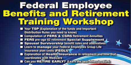 Federal Employee Benefits and Retirement Training Workshop tickets