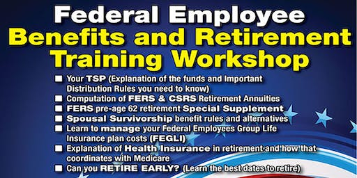 Federal Employee Benefits and Retirement Training Workshop