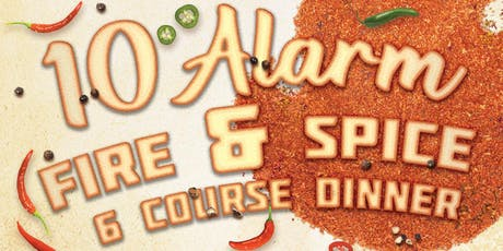 10 Alarm FIRE & SPICE 6 Course Dinner tickets