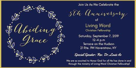 Living Word Christian Fellowship 5th Anniversary Banquet tickets