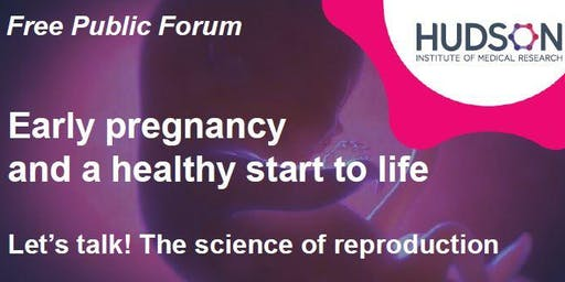 Let's Talk! The science of reproduction. A healthy start to life.