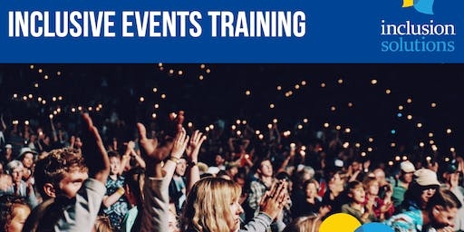 INCLUSIVE EVENTS TRAINING