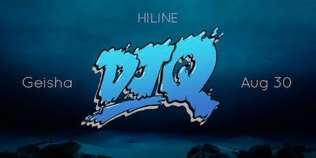Hiline ft. DJ Q tickets
