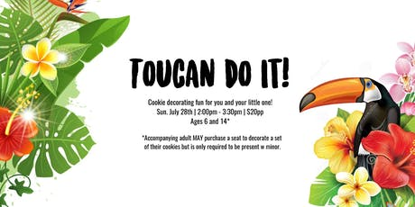 Toucan Do It - Big Kids Cookie Decorating fun tickets