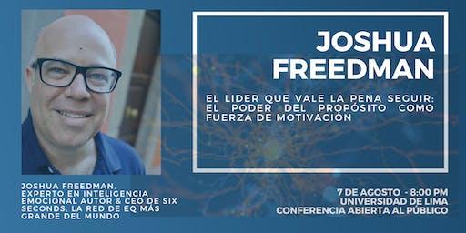 EL LÍDER QUE VALE LA PENA SEGUIR: JOSHUA FREEDMAN EN LIMA, PERÚ