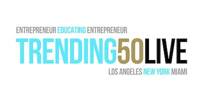 Trending50 LIVE Multi-City Conference / Los Angeles