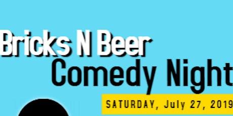 Bricks N' Beer Comedy Night tickets