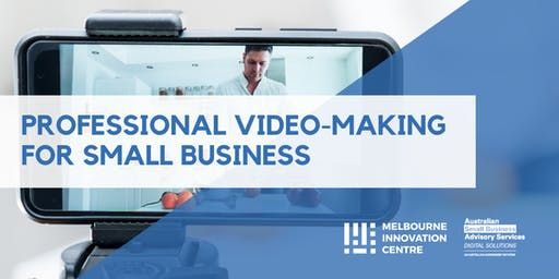 Professional Video-Making for Small Business