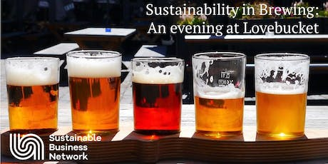 Sustainability in brewing: An evening at Lovebucket tickets