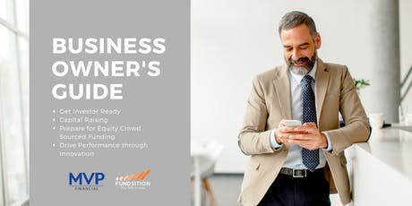 Business Owner's Guide: Raising Capital, Equity Funding & Business Innovation tickets