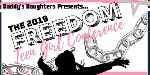 2019 Freedom Teen Girl Conference