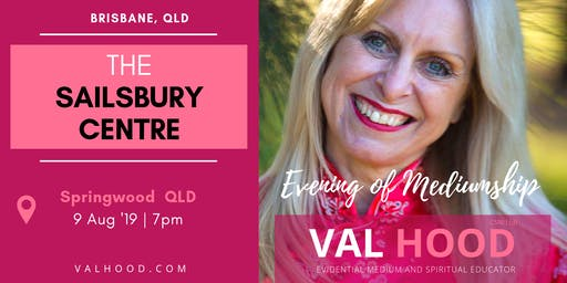 An Evening of Mediumship with Val Hood - 9th August (Springwood QLD)