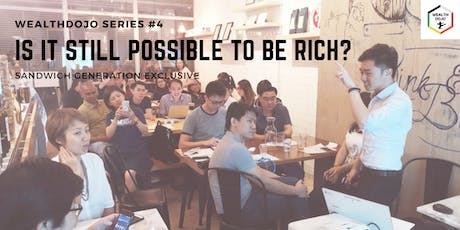 [Sandwich Generation]: Is it still possible to be rich? tickets