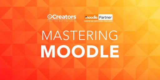 Moodle Administrator and Course Creator Workshop - Melbourne August Intake