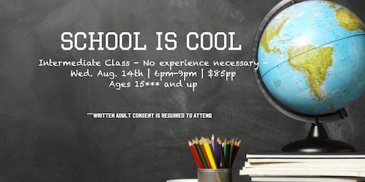 School is Cool - Intermediate Class
