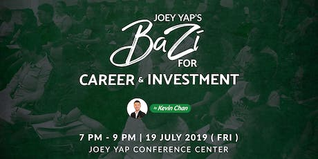 Joey Yap's Bazi for Career and Investment by Kevin Chan tickets