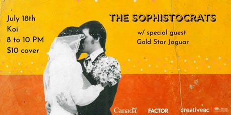 The Sophistocrats w/ Gold Star Jaguar: Live at Koi - Calgary tickets