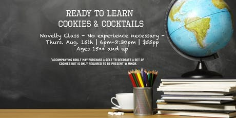 Ready to Learn - Cookies and Cocktails  tickets
