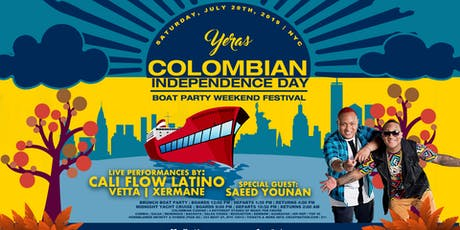 Yeras Colombian Independence Day Boat Party NYC w/ CALI FLOW LATINO tickets
