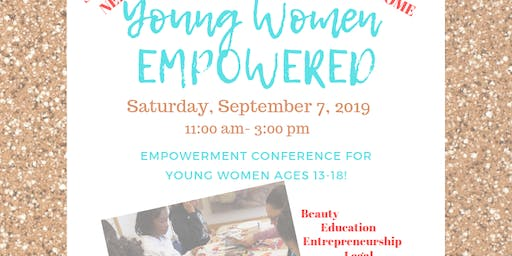 YOUNG WOMEN EMPOWERED!