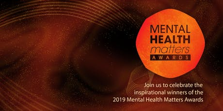 MENTAL HEALTH MATTERS AWARDS 2019 tickets