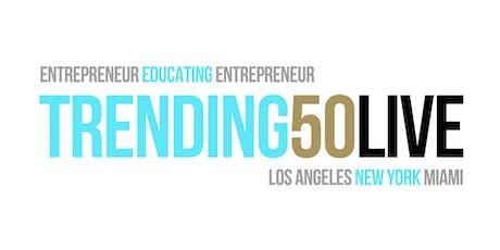 Trending50 LIVE Multi-City Conference / Miami tickets