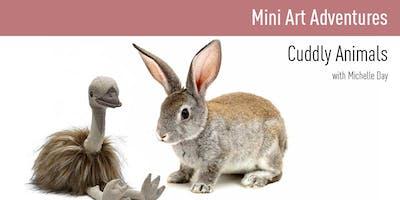 Mini Art Adventures | Cuddly Animals