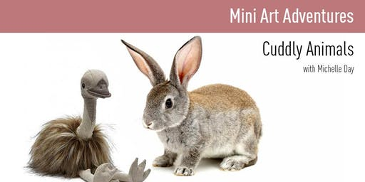Mini Art Adventures | Cuddly Animals
