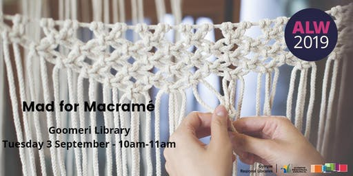 Mad for Macramé at Goomeri - Adult Learners Week