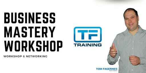Business Mastery Workshop & Networking