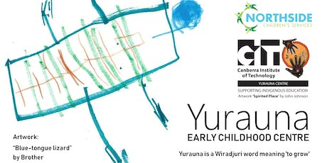Open Day: Yurauna Early Childhood Centre tickets