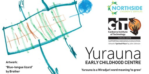 Open Day: Yurauna Early Childhood Centre