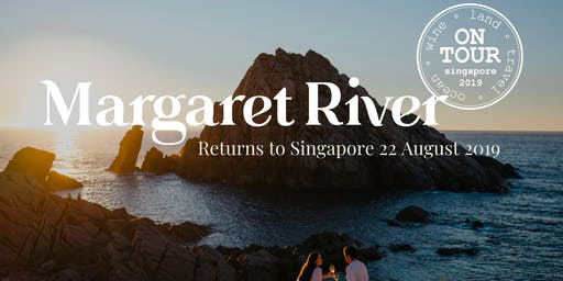 Margaret River On Tour - Singapore 2019